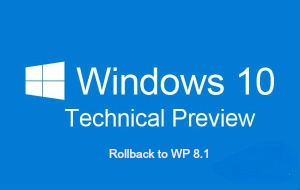 Windows Rollback to WP 8-1